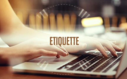 Woman typing Etiquette