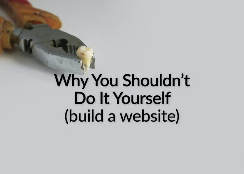 Please do not Do It Yourself when it comes to website design