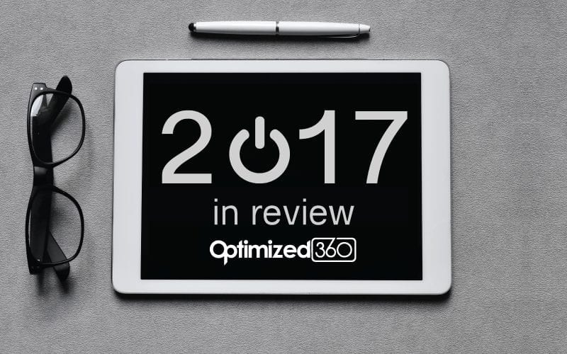 2017 Was a Big Year at Optimized360