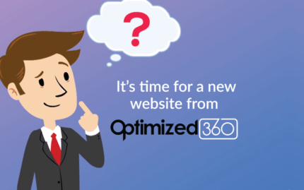 It's time for a new website from Optimized360