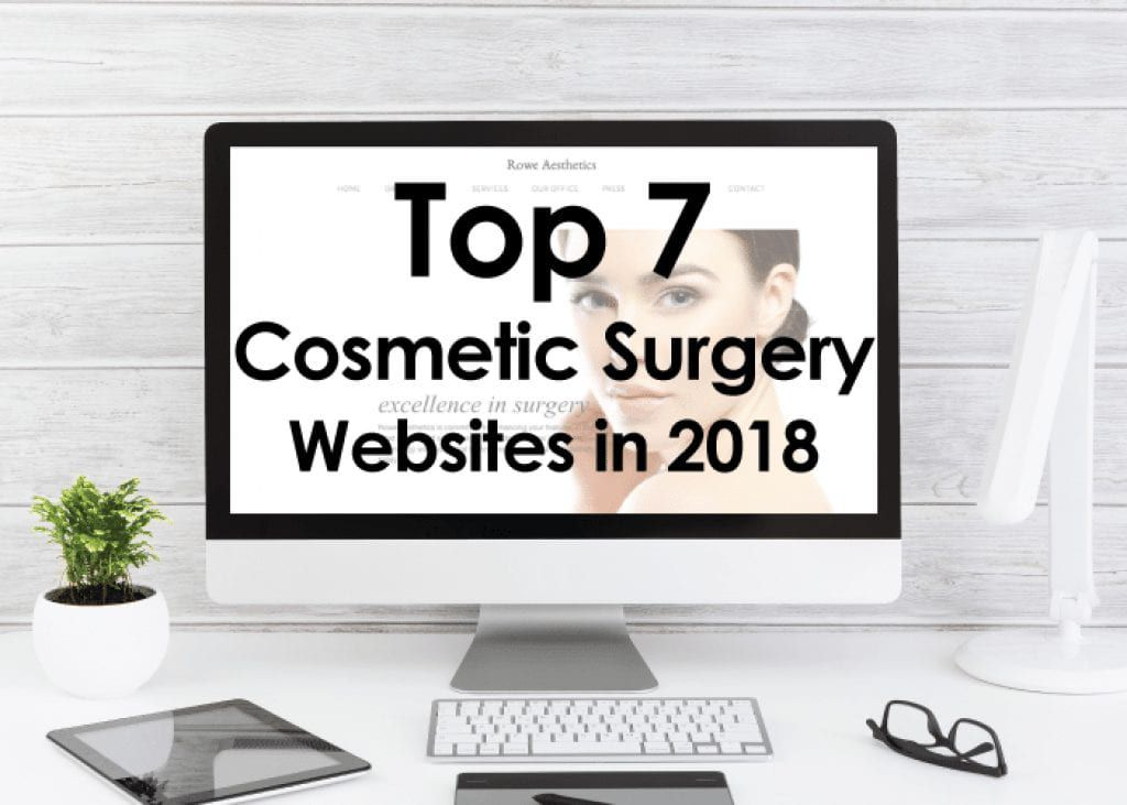Top 7 Cosmetic, Plastic and Aesthetic Surgery‎ Websites of 2018