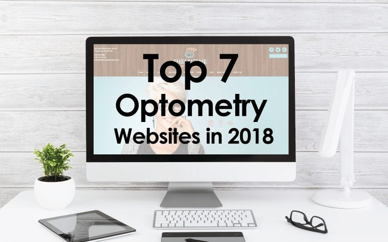 Top 7 Optometry Websites of 2018