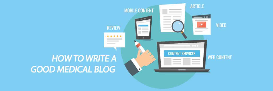 How to Write a Good Medical Blog